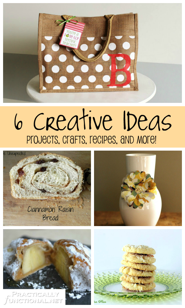 6 Creative Ideas you can do yourself! Projects, Recipes, Crafts, and More!