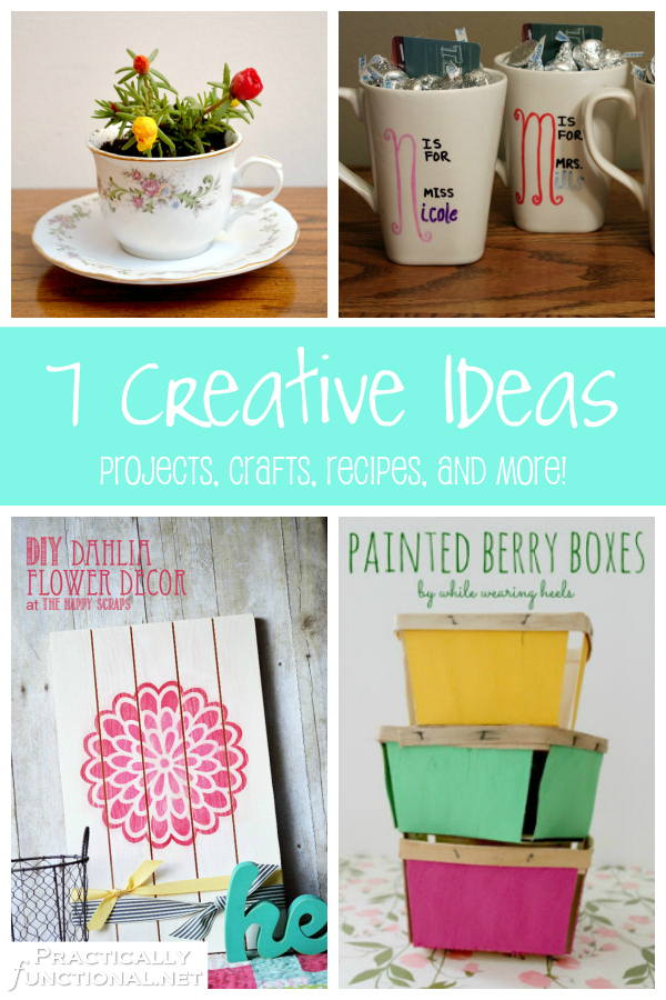 7 creative ideas you can do yourself! A roundup of projects, crafts, recipes, and more!