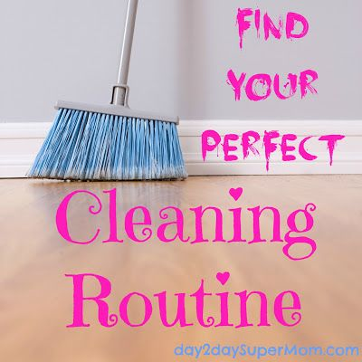 Find YOUR Perfect Cleaning Routine from Day2Day SuperMom