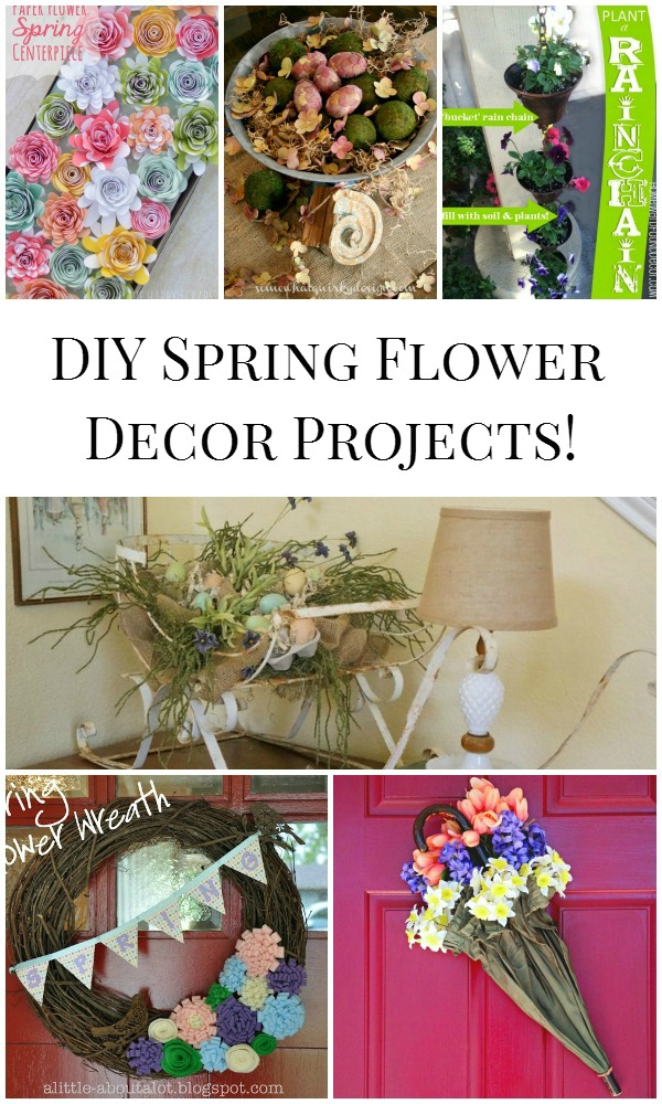 6 DIY Spring Flower Decor Projects