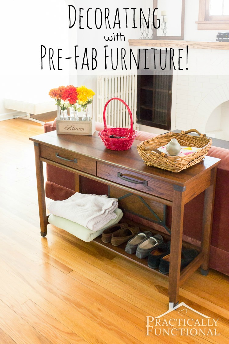 Prefab furniture is a great, inexpensive option for filling out the decor in your home! It's not hard to find gorgeous, high-quality pieces!
