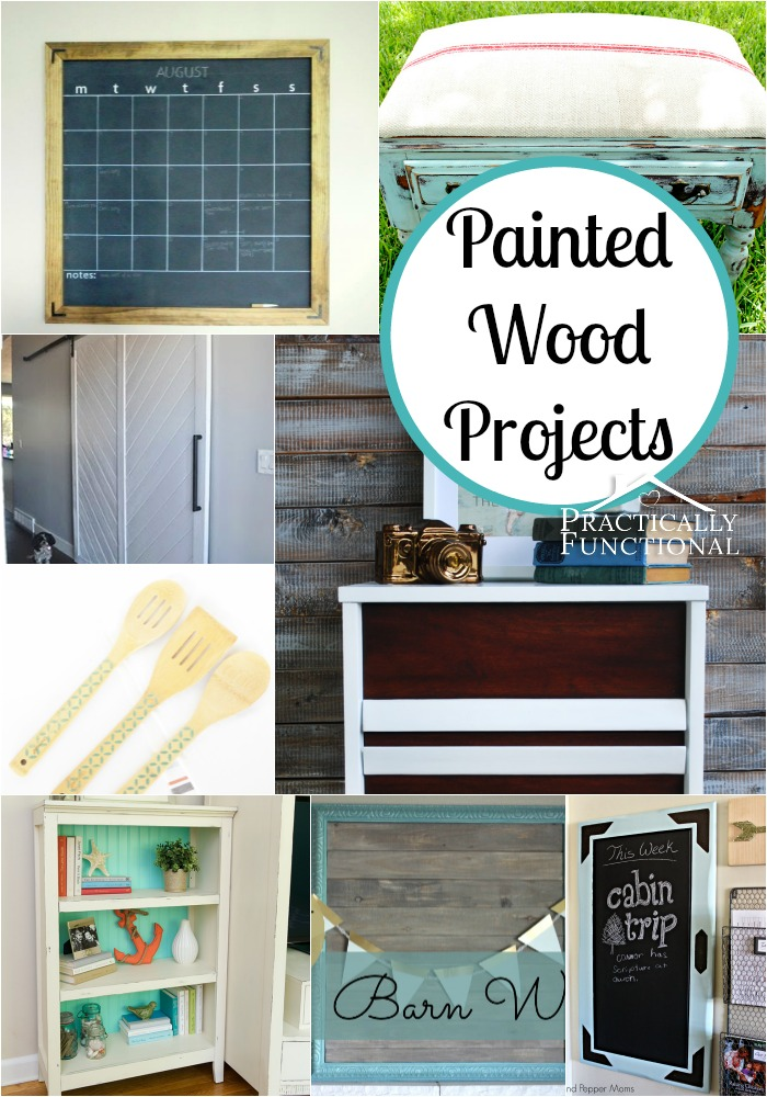 Painted Wood Projects: Everything from crafts to furniture makeovers!