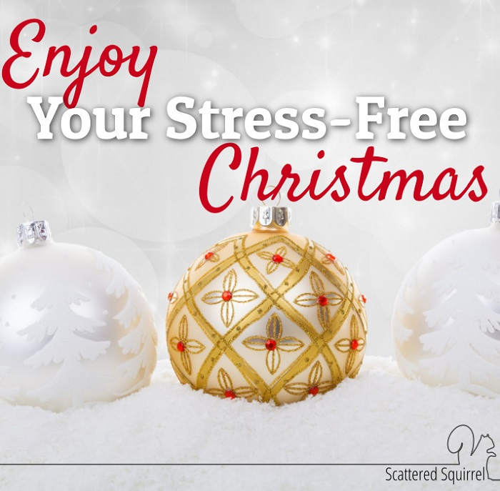 Enjoy Your Stress-Free Christmas