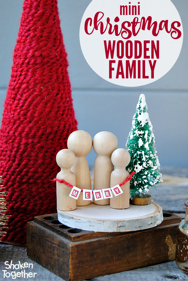 Mini Christmas Wooden Family - and 13 other great Christmas projects!