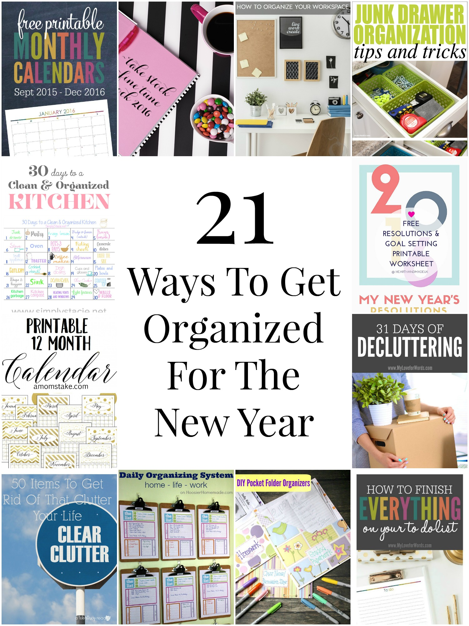 21 Ways To Get Organized For The New Year