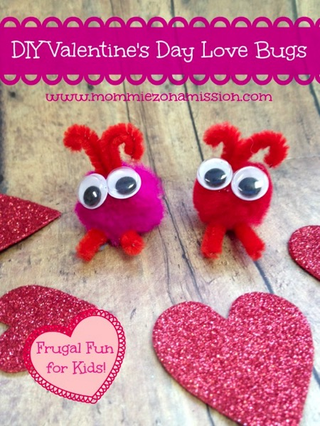Diy valentines day love bugs - and 18 other fun Valentine's Day crafts!