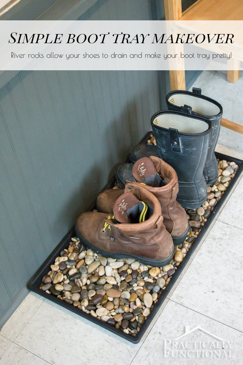 Give a boring boot tray a simple makeover with river rocks! They allow your shoes to drain better, plus they look so pretty!