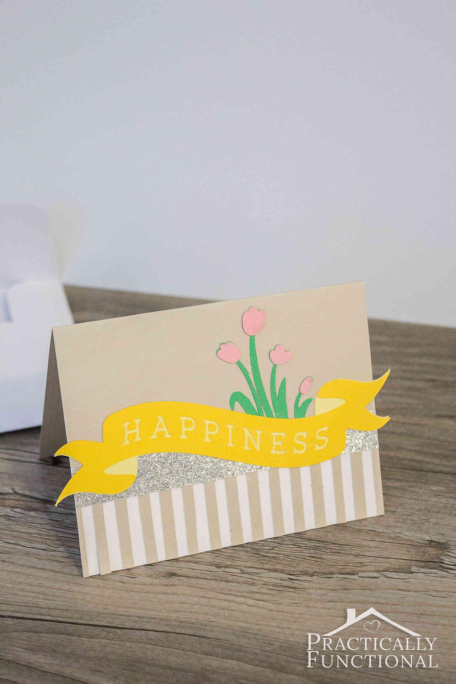 Make a cute Happiness card in under 20 minutes with a Cricut cutting machine!