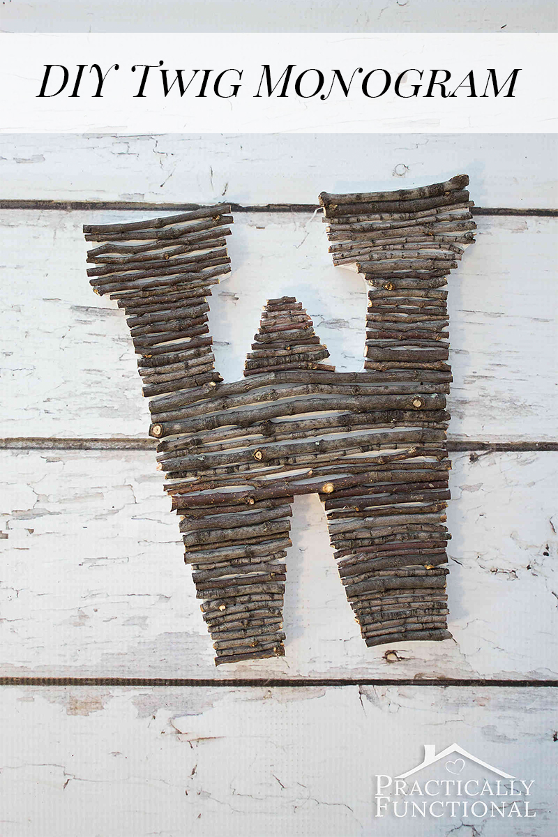SMake your own twig monogram in just a few minutes! Great way to bring a little nature indoors!