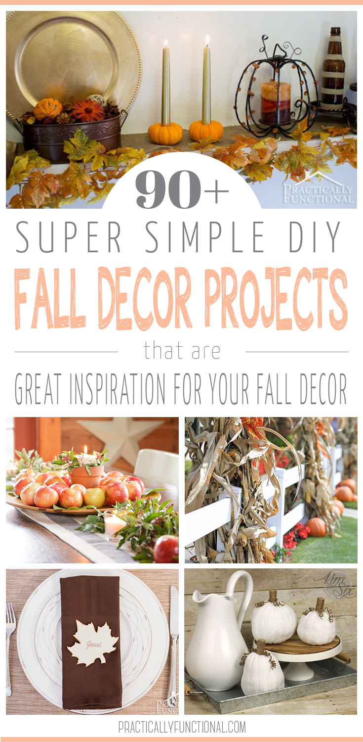 90+ Super SImply DIY Fall Decor Projects