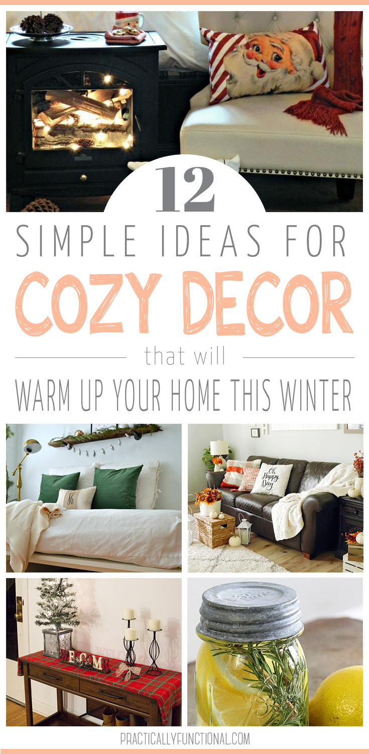 12 simple cozy decor ideas to warm up your home this winter!